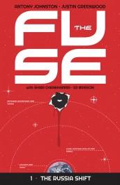 The Fuse 1 - The Russia Shift