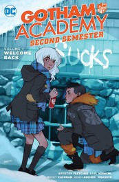 Gotham Academy - Second Semester 1: Welcome Back