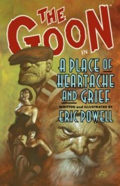 The Goon 7 - A Place of Heartache and Grief (K)