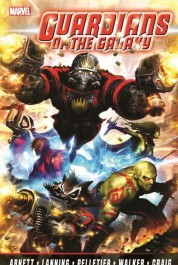 Guardians of the Galaxy by Abnett & Lanning - The Complete Collection 1