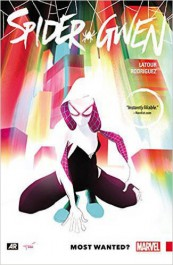 Spider-Gwen 0 - Most Wanted?
