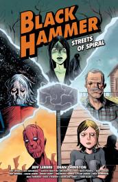 Black Hammer - Streets of Spiral