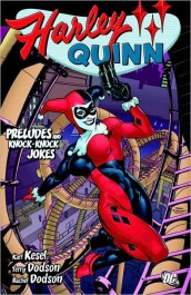 Harley Quinn - Preludes and Knock-Knock Jokes