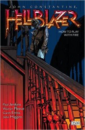 John Constantine, Hellblazer 12 - How to Play with Fire