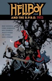 Hellboy and the B.P.R.D - 1953