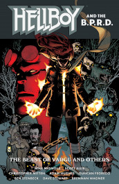 Hellboy and the B.P.R.D. - The Beast of Vargu and Others
