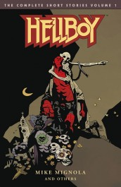 Hellboy - The Complete Short Stories 1