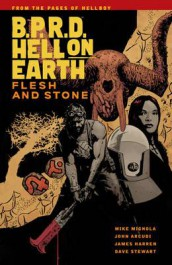 B.P.R.D. Hell on Earth 11 - Flesh and Stone