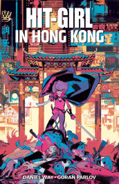 Hit-Girl 5 - Hong Kong