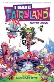 I Hate Fairyland 1 - Madly Ever After