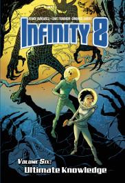 Infinity 8 Vol. 6 - Ultimate Knowledge