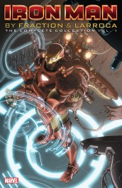 Iron Man by Fraction & Larroca - The Complete Collection 1