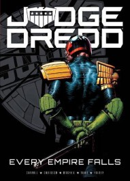 Judge Dredd - Every Empire Falls