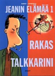 Jeanin elämää 1 - Rakas talkkarini