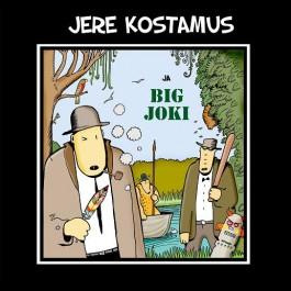 Jere Kostamus ja Big joki