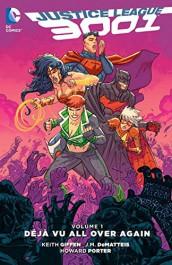 Justice League 3001 1 - Déjà Vu All Over Again
