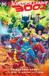 Justice League 3001 2 - Things Fall Apart
