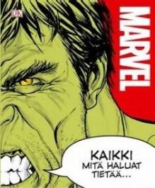 Marvel - Kaikki mitä haluat tietää