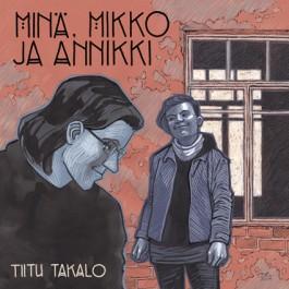 Minä, Mikko ja Annikki