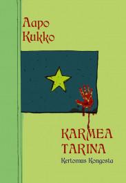 Karmea tarina - Kertomus Kongosta (ENNAKKOTILAUS)