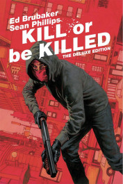 Kill or Be Killed - The Deluxe Edition