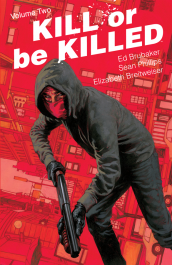 Kill or Be Killed 2