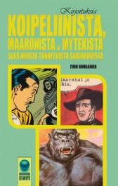 Kirjoituksia Koipeliinista, Maaronista ja Mytekistä sekä muista tunnetuista sarjakuvista