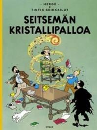 Tintin seikkailut 13 - Seitsemän kristallipalloa