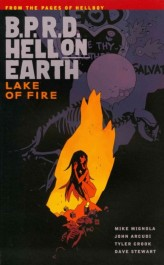 B.P.R.D. Hell on Earth 8 - Lake of Fire