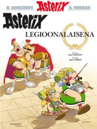 Asterix 10 - Asterix legioonalaisena (kovak.)