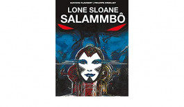 Lone Sloane - Salammbô