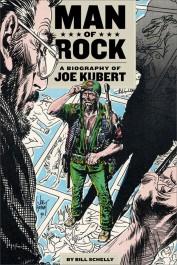 Man of Rock - A Biography of Joe Kubert