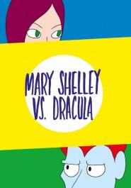 Mary Shelley vs. Dracula