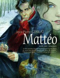 Mattéo - Book One: 1914-1915