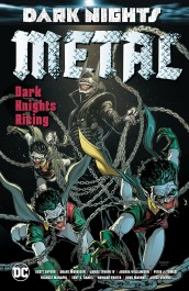 Dark Nights - Metal: Dark Knights Rising