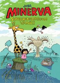 Minerva - Sipulirengassuon vanki