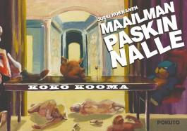 Maailman Paskin Nalle - Koko Kooma