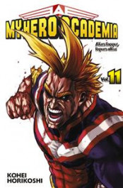 My Hero Academia 11 - End of the Beginning, Beginning of the End