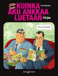 Näin luen Kuinka Aku Ankkaa luetaan -kirjaa