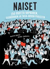 Naiset - 150 vuotta vapauden, sisaruuden ja tasa-arvon puolesta