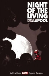 Deadpool - Night of the Living Deadpool (K)