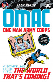 Omac - One Man Army Corps by Jack Kirby