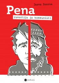 Pena - runoilija ja kommunisti