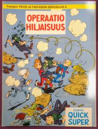Pikon ja Fantasion seikkailuja 8 - Operaatio hiljaisuus (K)