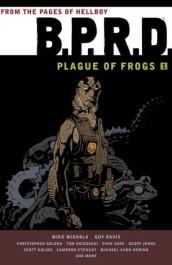 B.P.R.D. - Plague of Frogs 1
