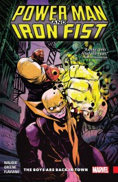 Power Man and Iron Fist 1 - The Boys Are Back in Town (K)