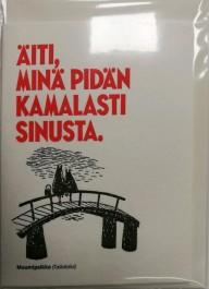 Tove Jansson - 2-osainen muumipostikortti - Äiti, minä pidän kamalasti sinusta.
