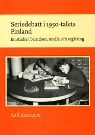 Seriedebatt i 1950-talets Finland