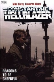 John Constantine, Hellblazer - Reasons to Be Cheerful