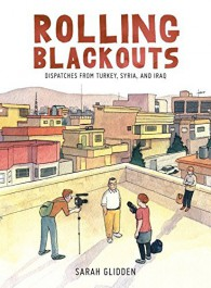 Rolling Blackouts - Dispatches from Turkey, Syria, and Iraq
